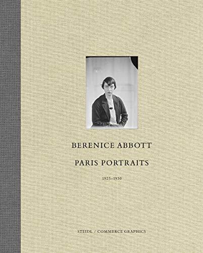 Berenice Abbott: Paris Portraits 1925-1930 (Hardcover): Berenice Abbott