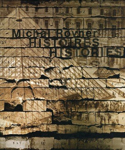 Histories Histoires Michal Rovner: Michal Rovner