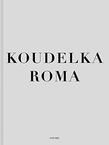 Roma: Joseph Koudelka