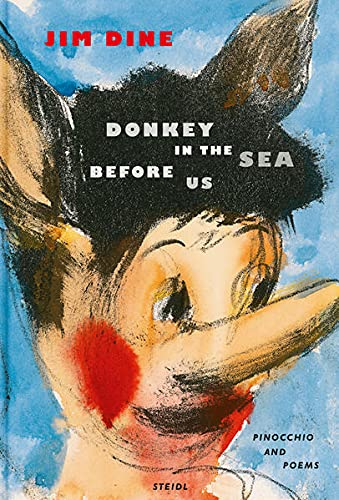 9783869304519: Jim Dine: Donkey in the Sea Before Us