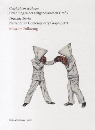 9783869304755: Geschichten zeichnen: Erz�hlung in der Zeitgen�ssischen Grafik