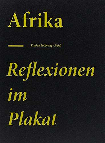 Afrika - Reflexionen im Plakat