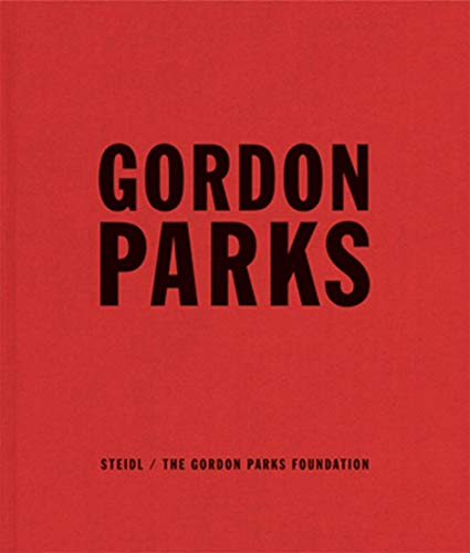Collected Works. Edited by Peter W. Kunhardt,: Parks, Gordon: -