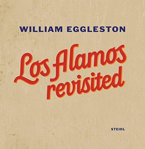 9783869305325: William Eggleston: Los Alamos Revisited