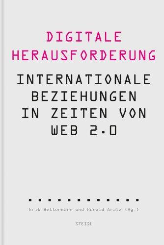 9783869305554: Digitale Herausforderung: Internationale Beziehungen in Zeiten von Web 2.0