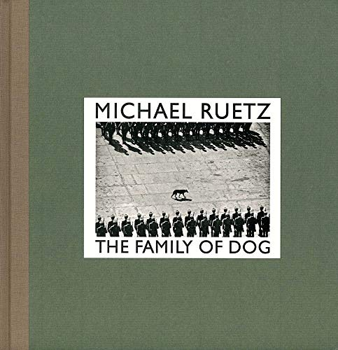 9783869305752: Michael Ruetz: The Family of Dog