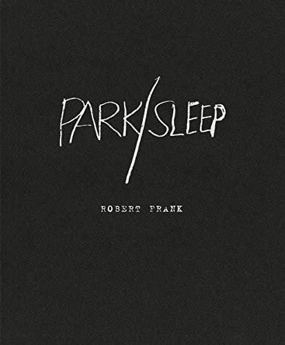 9783869305851: Robert Frank: Park / Sleep