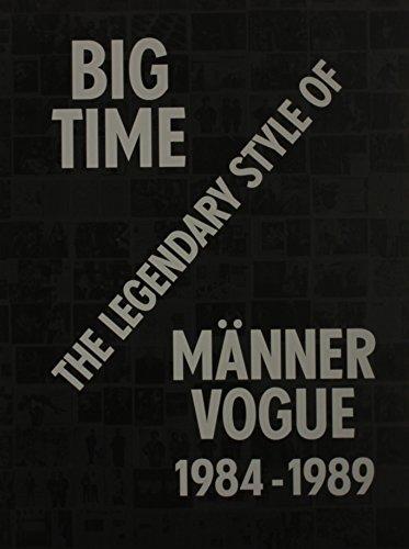 9783869306384: Big Time: The Legendary Style of Männer Vogue, 1984 - 1989