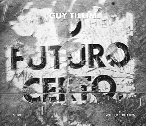 9783869306490: Guy Tillim: O Futuro Certo