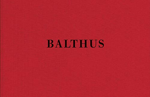 Balthus - The Last Studies: Benoît Peverelli
