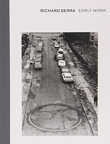Early Work: Richard Serra