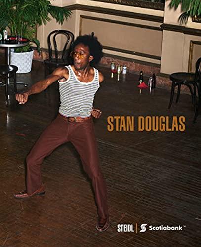 Stan Douglas (Hardcover): Stan Douglas
