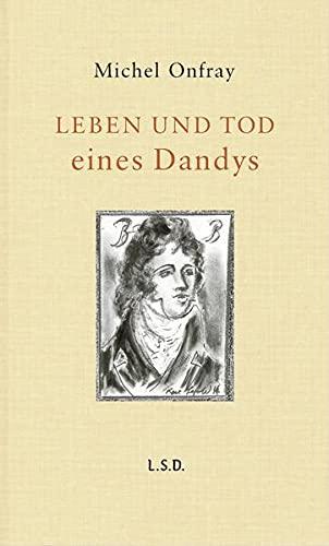 9783869307558: Leben und Tod eines Dandys: Die Konstruktion eines Mythos