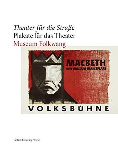9783869307633: Theater f�r die Stra�e - Plakate f�r das Theater