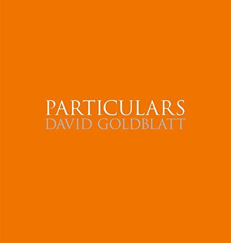 David Goldblatt: Particulars