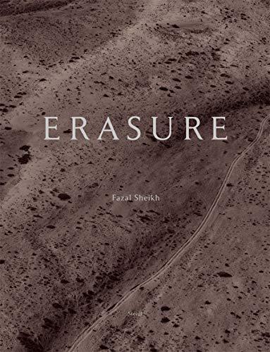 9783869308050: Fazal Sheikh: Erasure: The Erasure Trilogy - Vol. I: Memory Trace, Vol. II: Desert Bloom, Vol. III: Independence / Nakba