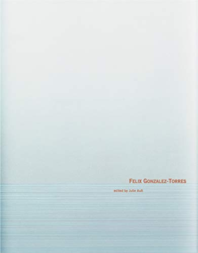 9783869309217: Felix Gonzalez-Torres
