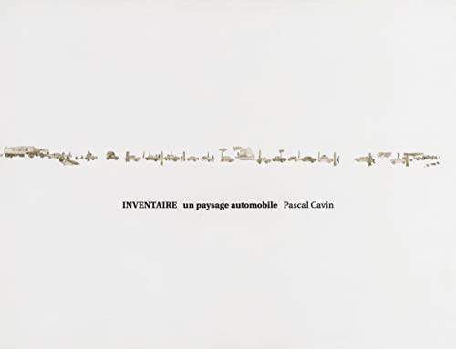 9783869309644: Pascal Cavin: Inventaire: Un Paysage Automobile