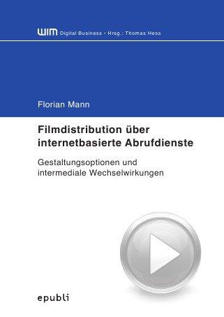 9783869319094: Filmdistribution über internetbasierte Abrufdienste (German Edition)