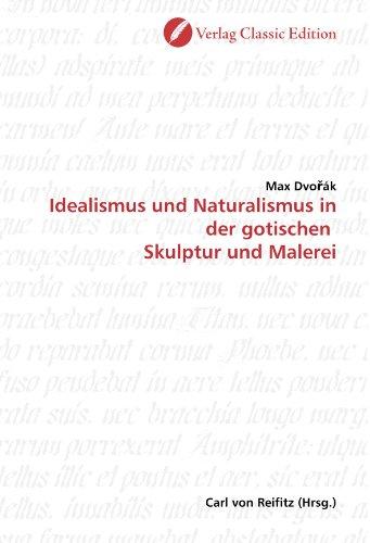 Idealismus und Naturalismus in der gotischen Skulptur: Dvo?ák, Max