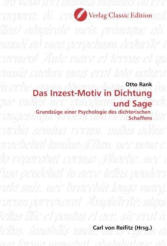 9783869320557: Das Inzest-Motiv in Dichtung und Sage: Grundzüge einer Psychologie des dichterischen Schaffens