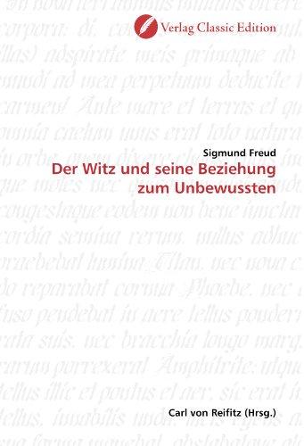 Der Witz und seine Beziehung zum Unbewussten (German Edition) (9783869321172) by Sigmund Freud