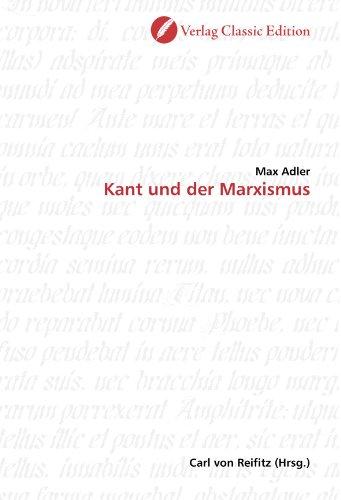 Kant und der Marxismus: Adler, Max