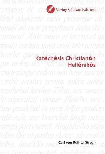 9783869324173: Kat?ch?sis Christian?n Hell?nik?s