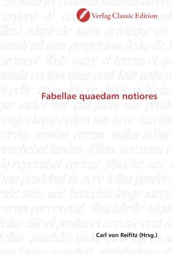 Fabellae quaedam notiores (Paperback): Carl von Reifitz