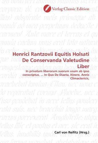 Henrici Rantzovii Equitis Holsati De Conservanda Valetudine: Reifitz, Carl von