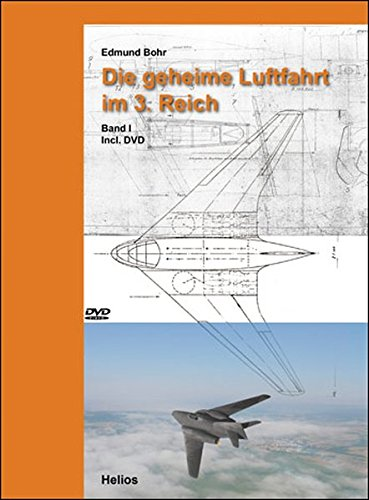 9783869330716: Die geheime Luftfahrt im 3. Reich: Band I