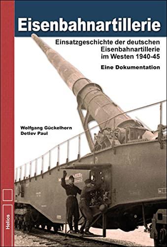 Eisenbahnartillerie: Wolfgang Gückelhorn