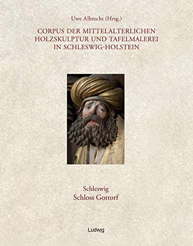 9783869352138: Corpus der mittelalterlichen Holzskulptur und Tafelmalerei in Schleswig-Holstein Schleswig, Schloss Gottorf, Band 3