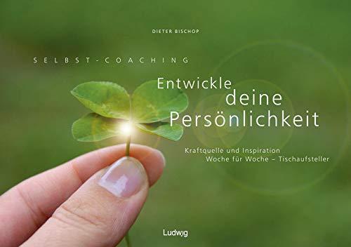 9783869352527: Selbst-Coaching: Entwickle deine Persönlichkeit: Kraftquelle und Inspiration Woche für Woche - Tischaufsteller