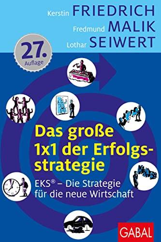 Beispielbild für Das große 1x1 der Erfolgsstrategie: EKS® - Erfolg durch Spezialisierung zum Verkauf von medimops