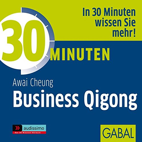 9783869360386: 30 Minuten für Business Qigong