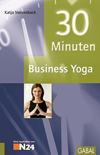 9783869361352: 30 Minuten Business Yoga