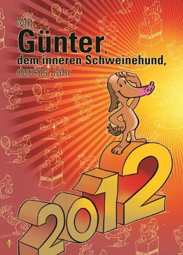 Mit Günter durch das Jahr 2012 - Stefan Frädrich
