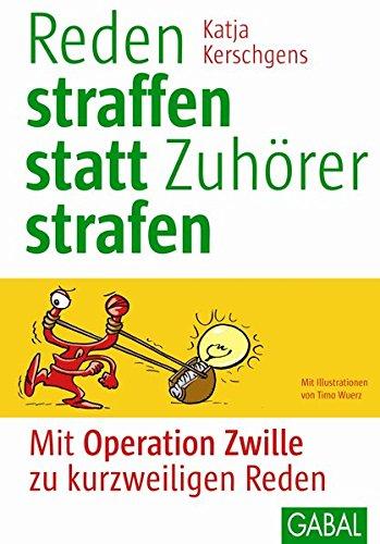 """9783869361871: Reden straffen statt Zuhörer strafen: Mit """"Operation Zwille"""" zu kurzweiligen Reden"""