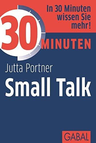 9783869362960: 30 Minuten Small Talk
