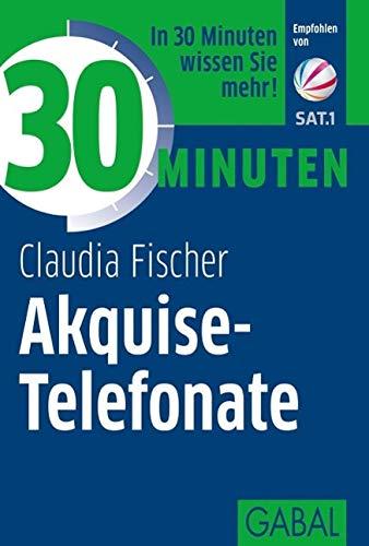 9783869363110: 30 Minuten Akquise-Telefonate