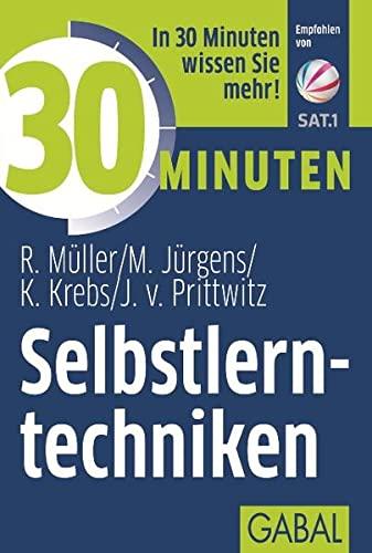 30 Minuten Selbstlerntechniken: Rudolf Müller; Martin