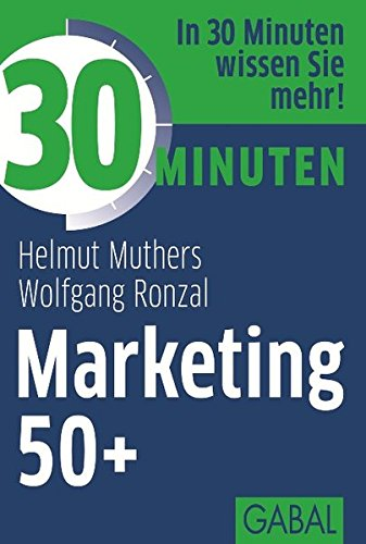 9783869364131: 30 Minuten Marketing 50+