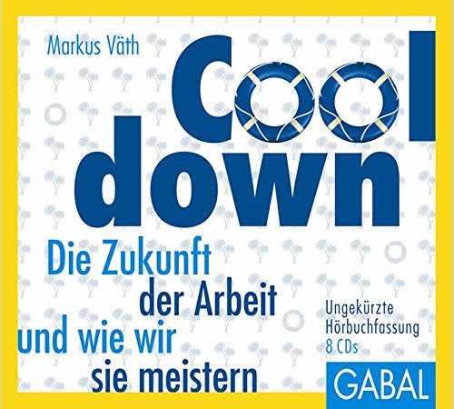 9783869365749: Cooldown: Die Zukunft der Arbeit und wie wir sie meistern