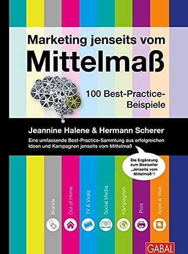 Marketing jenseits vom Mittelmaß: Jeannine Halene