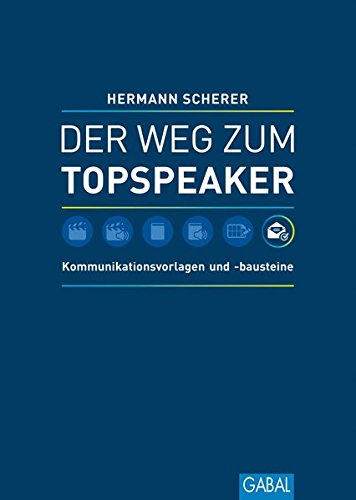 9783869366876: Der Weg zum Topspeaker: Kommunikationsvorlagen und -bausteine