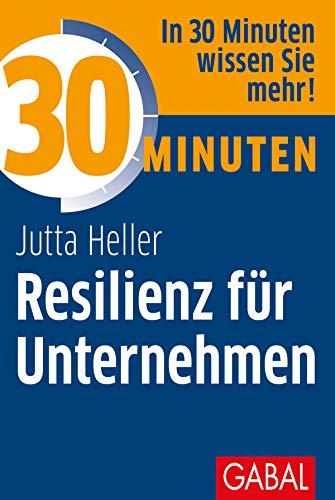 30 Minuten Resilienz für Unternehmen: Jutta Heller