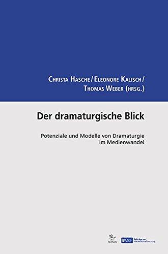 Der dramaturgische Blick: Christa Hasche