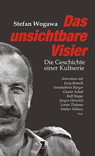 9783869394121: Das unsichtbare Visier - Die Geschichte einer Kultserie