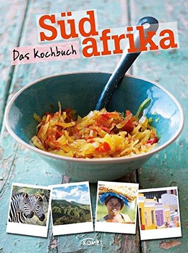 9783869411552: Südafrika - Das Kochbuch
